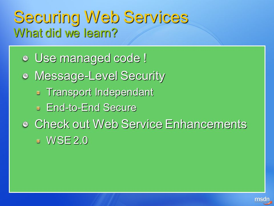 Securing Web Services What did we learn