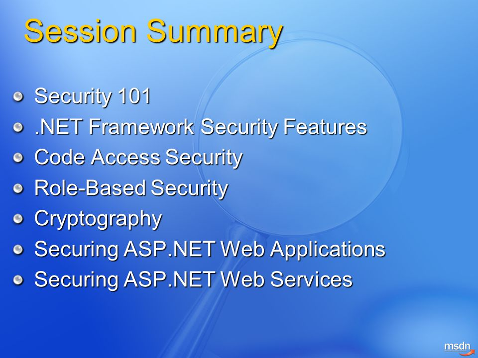 Session Summary Security 101 .NET Framework Security Features