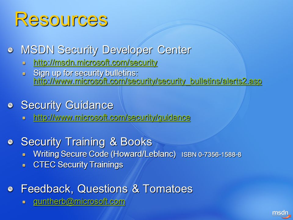 Resources MSDN Security Developer Center Security Guidance