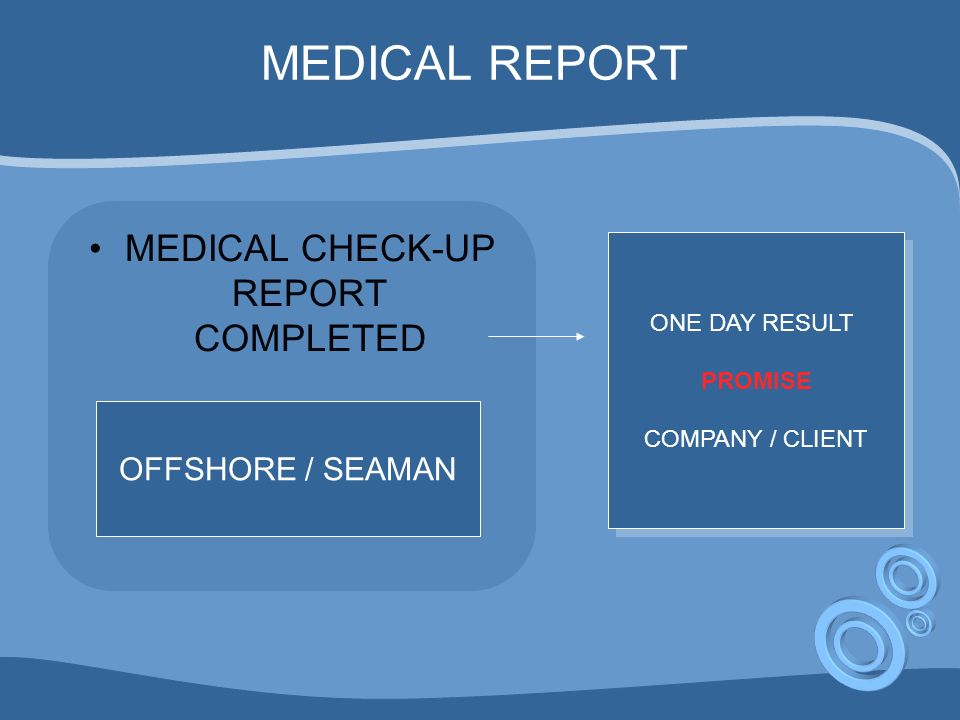 MEDICAL CHECK-UP REPORT COMPLETED