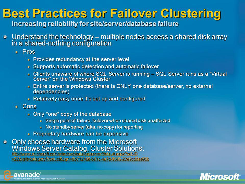 Best Practices for Failover Clustering Increasing reliability for site/server/database failure