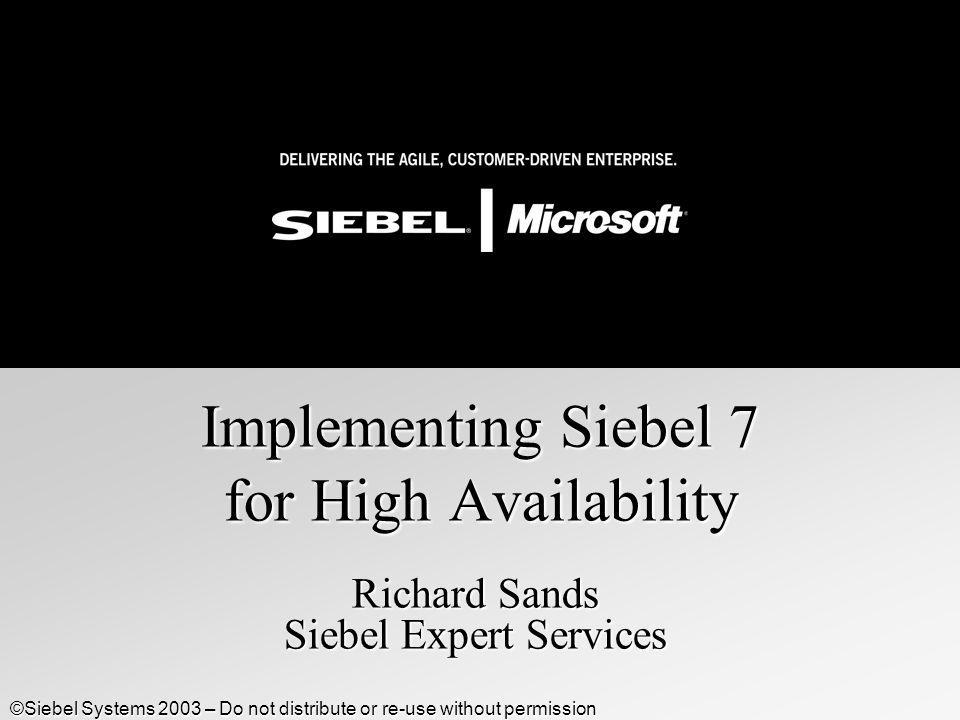 Implementing Siebel 7 for High Availability