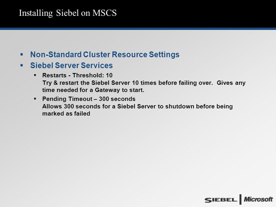 Installing Siebel on MSCS