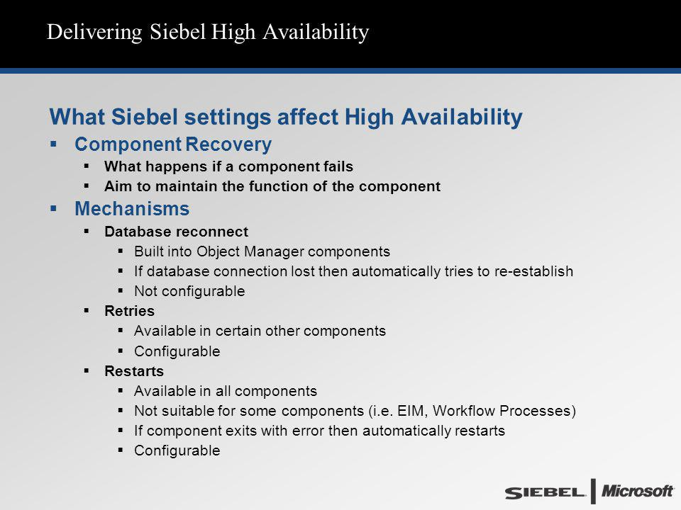 Delivering Siebel High Availability