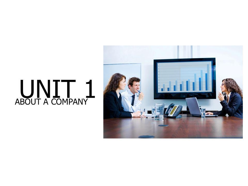 UNIT 1 ABOUT A COMPANY BE V113