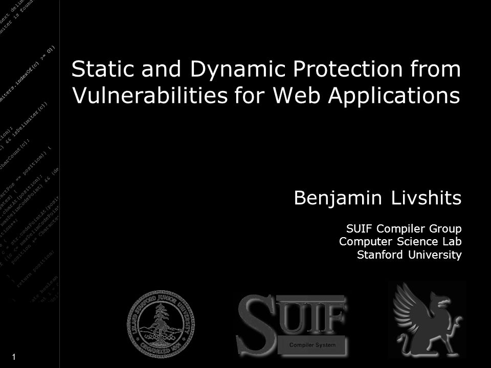 Static and Dynamic Protection from Vulnerabilities for Web Applications