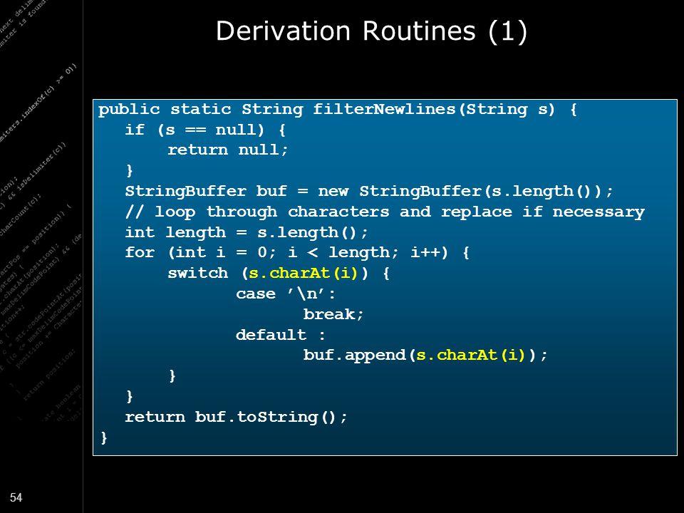 Derivation Routines (1)