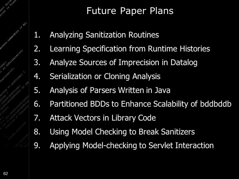 Future Paper Plans Analyzing Sanitization Routines
