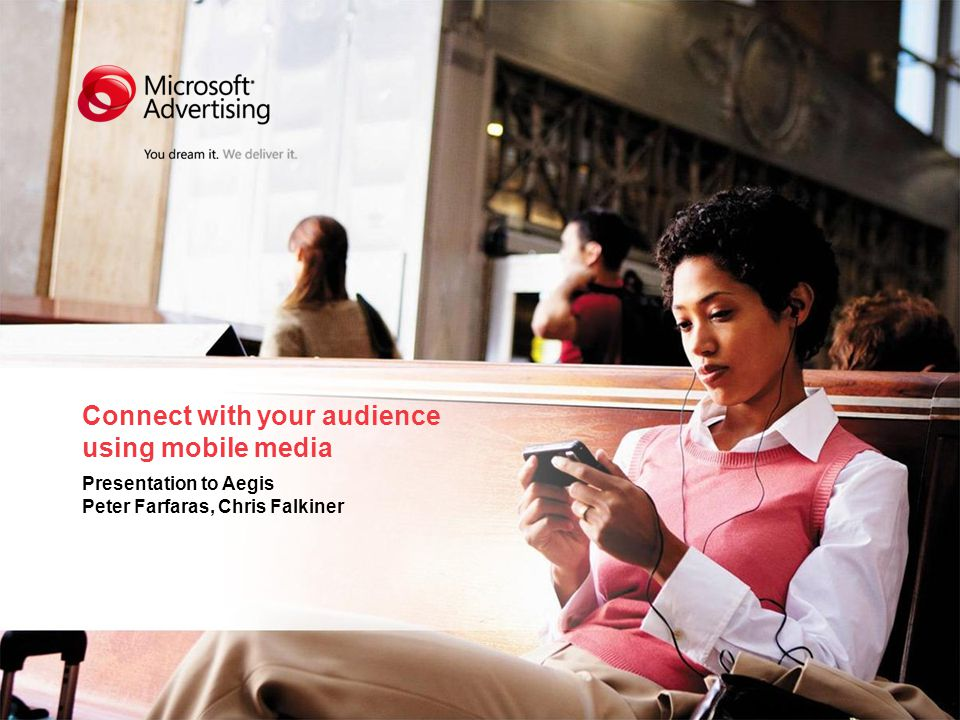 Connect with your audience using mobile media
