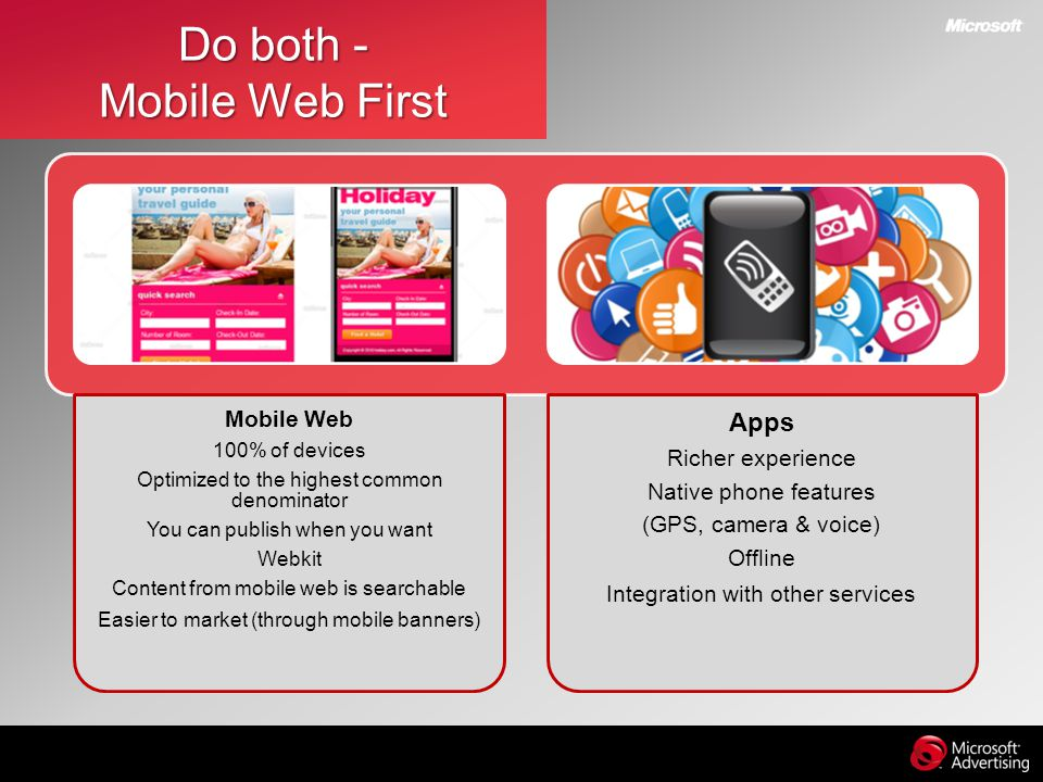 Do both - Mobile Web First
