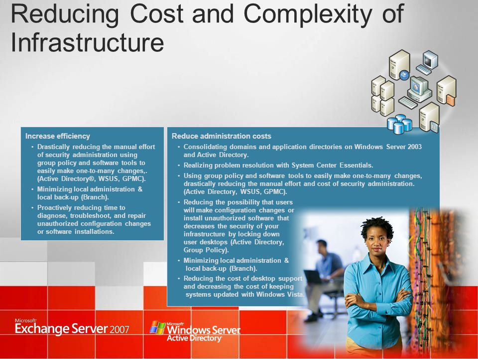 Reducing Cost and Complexity of Infrastructure