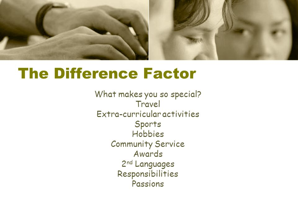 The Difference Factor What makes you so special Travel