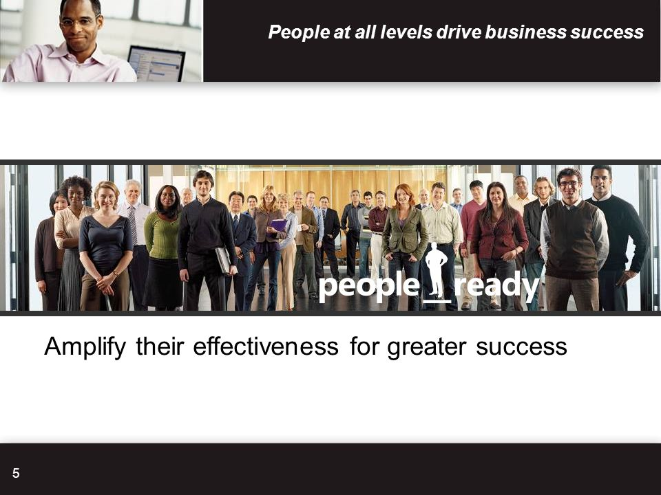 People at all levels drive business success