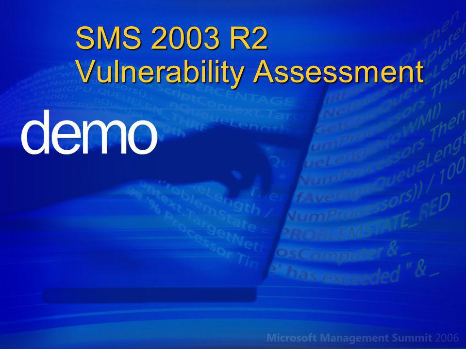 SMS 2003 R2 Vulnerability Assessment