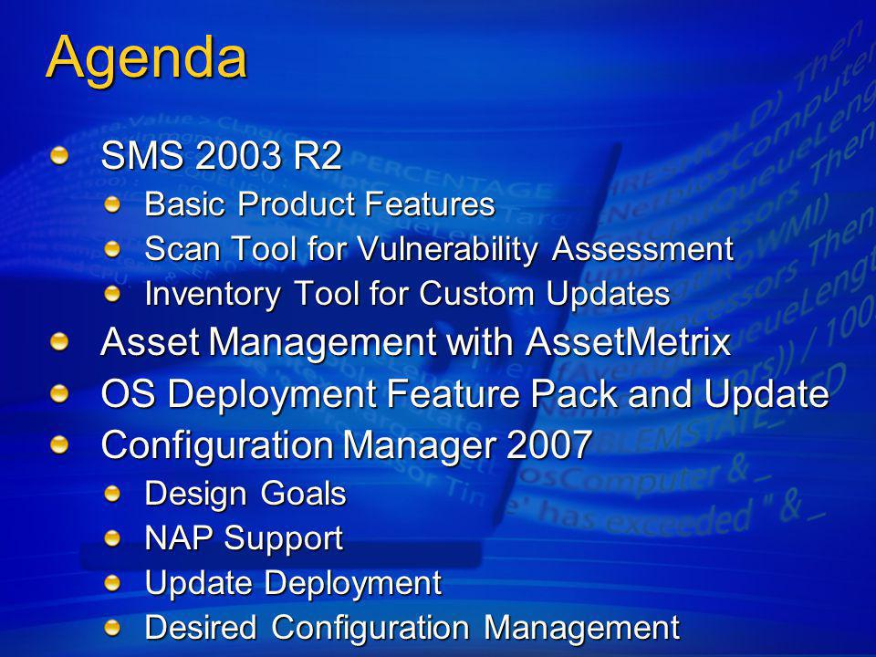 Agenda SMS 2003 R2 Asset Management with AssetMetrix
