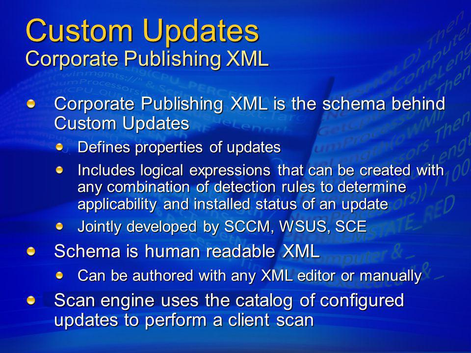 Custom Updates Corporate Publishing XML