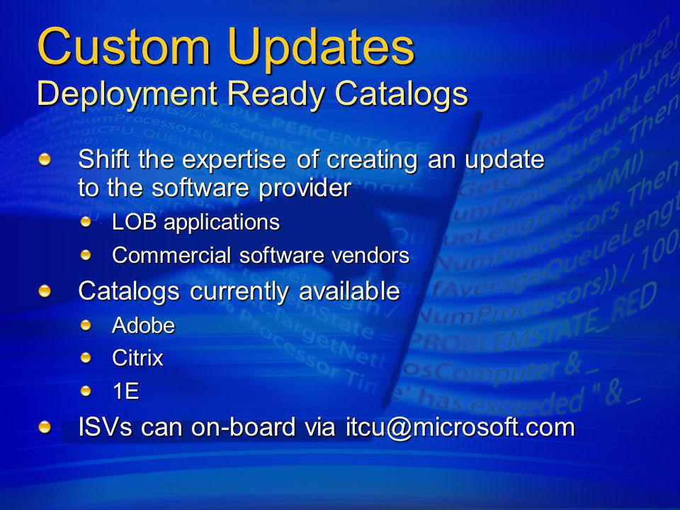 Custom Updates Deployment Ready Catalogs