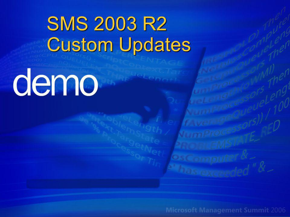 SMS 2003 R2 Custom Updates 4/6/2017 11:37 AM <none>
