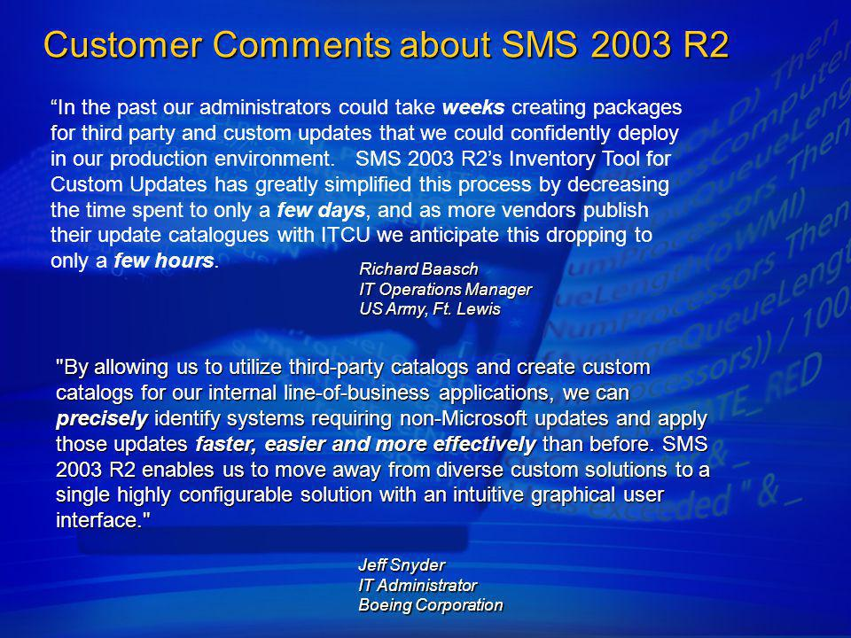 Customer Comments about SMS 2003 R2