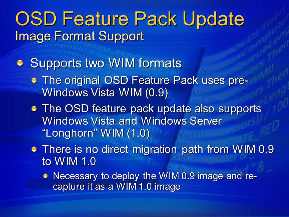 OSD Feature Pack Update Image Format Support