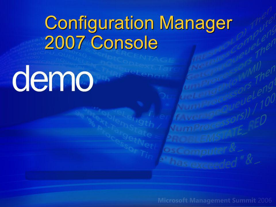 Configuration Manager 2007 Console