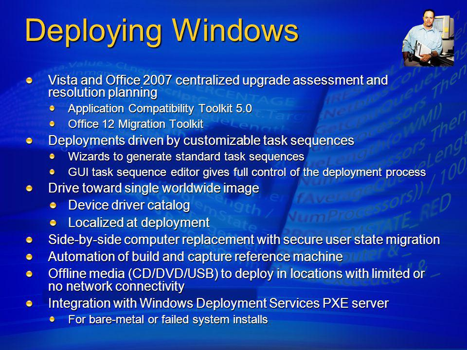 4/6/2017 11:37 AM Deploying Windows. Vista and Office 2007 centralized upgrade assessment and resolution planning.