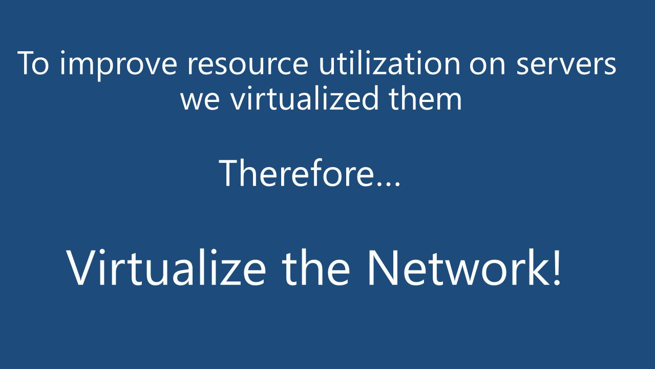 To improve resource utilization on servers we virtualized them