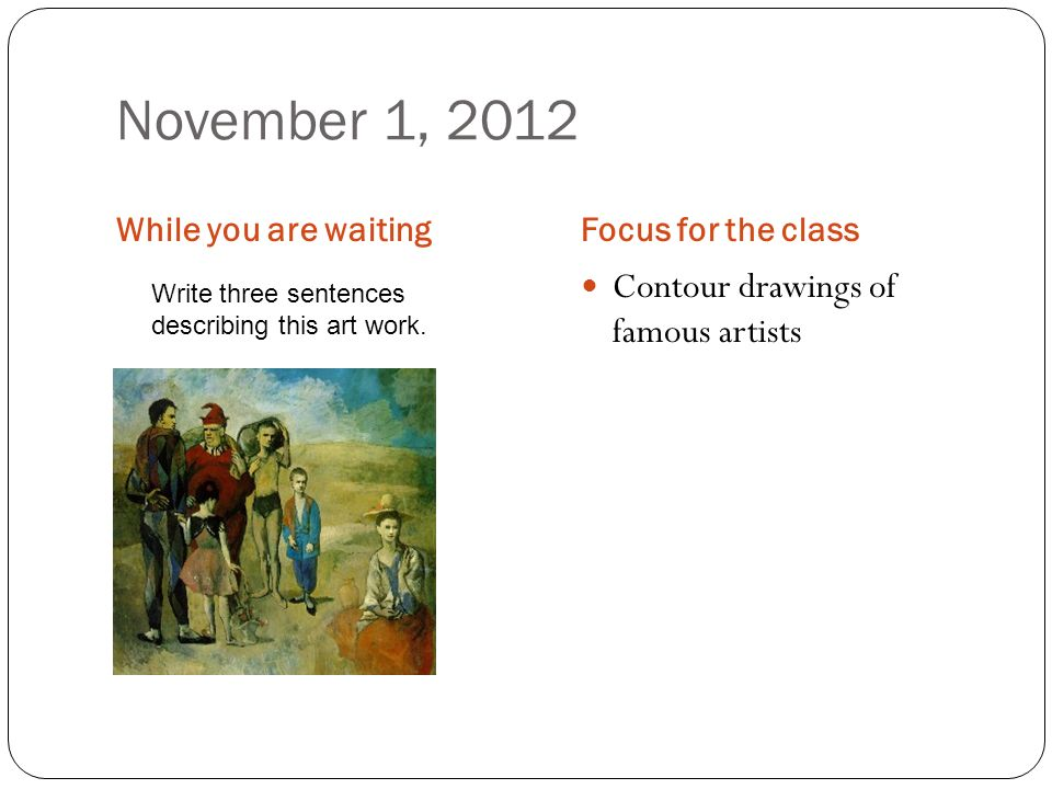 November 1, 2012 Contour drawings of famous artists