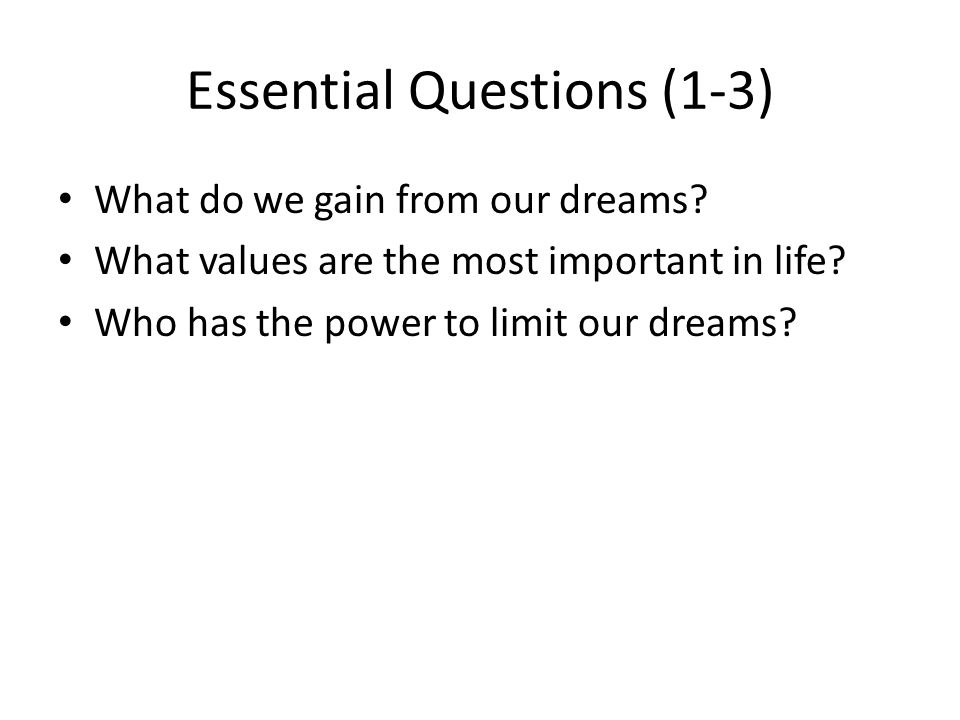 Essential Questions (1-3)