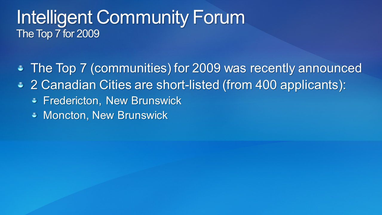 Intelligent Community Forum The Top 7 for 2009