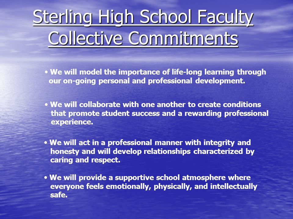 Sterling High School Faculty Collective Commitments