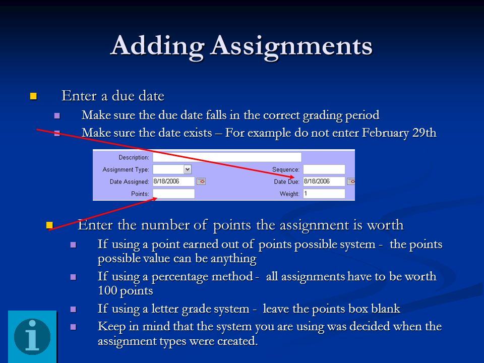 Adding Assignments Enter a due date