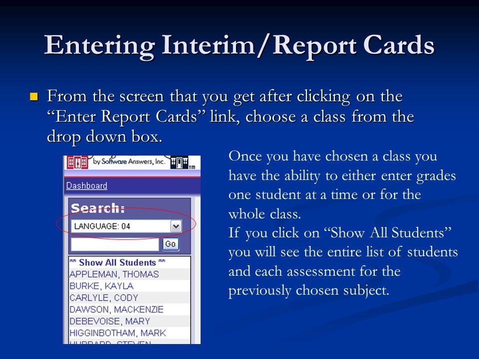 Entering Interim/Report Cards