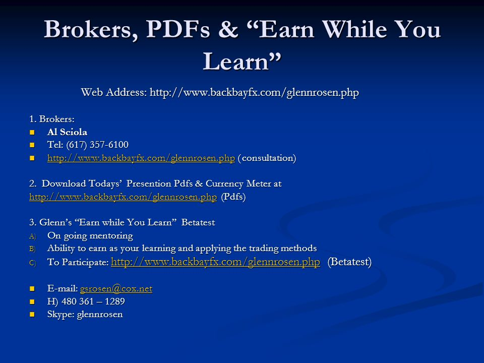 Brokers, PDFs & Earn While You Learn