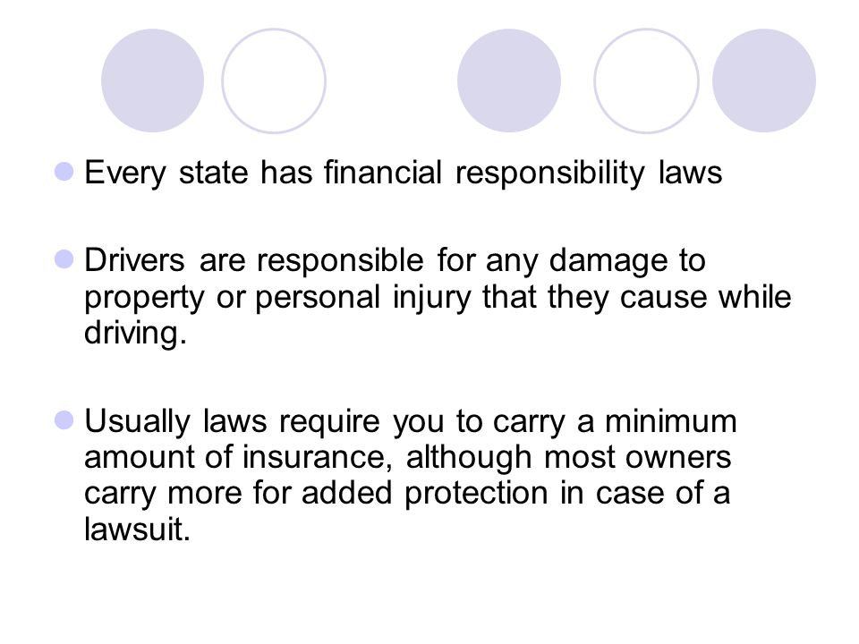 Every state has financial responsibility laws
