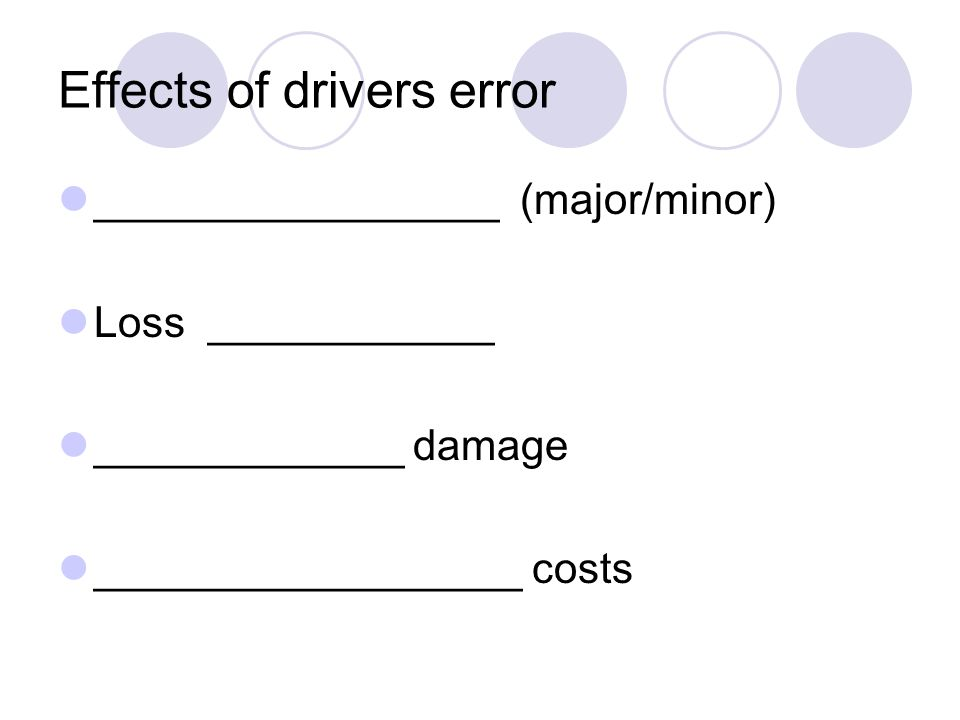Effects of drivers error