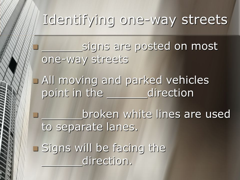 Identifying one-way streets