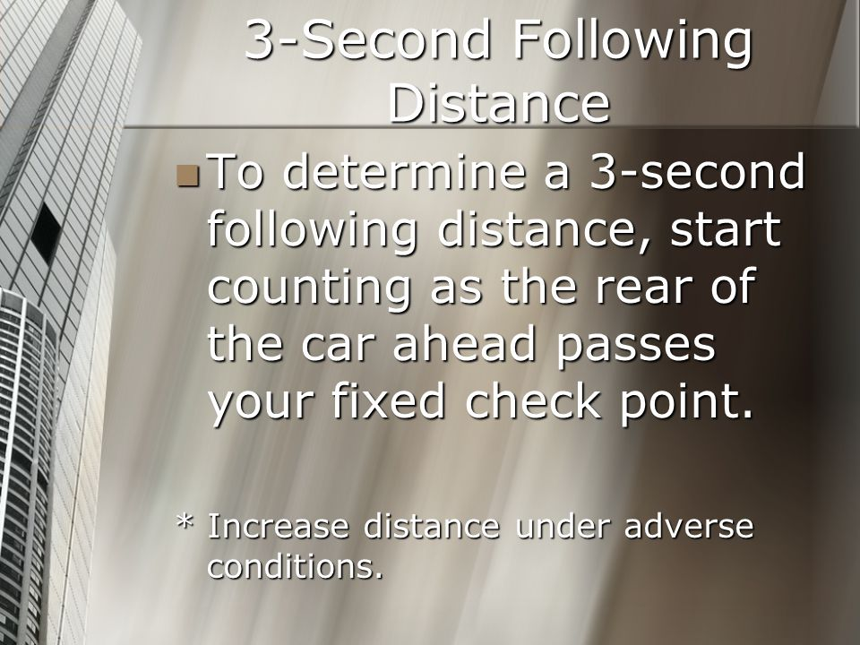 3-Second Following Distance