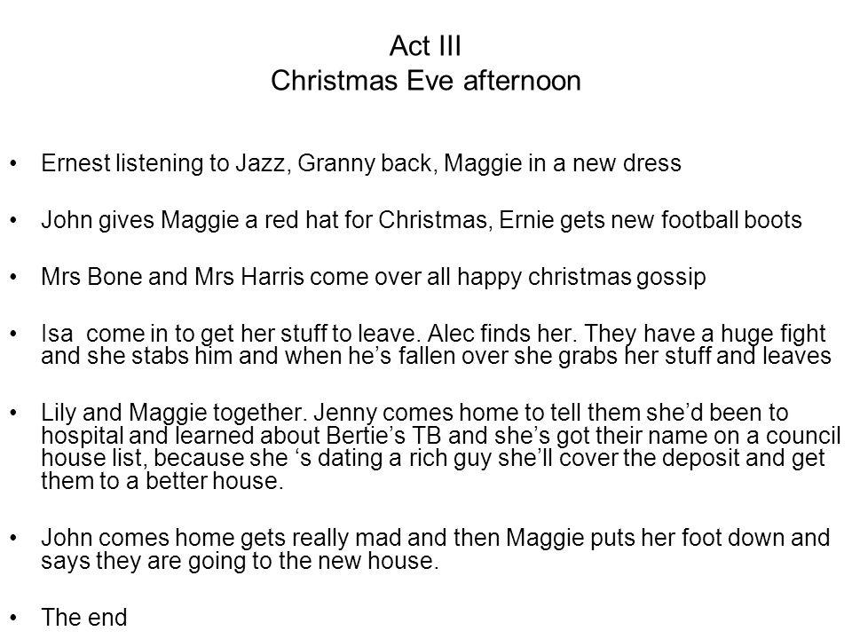 Act III Christmas Eve afternoon