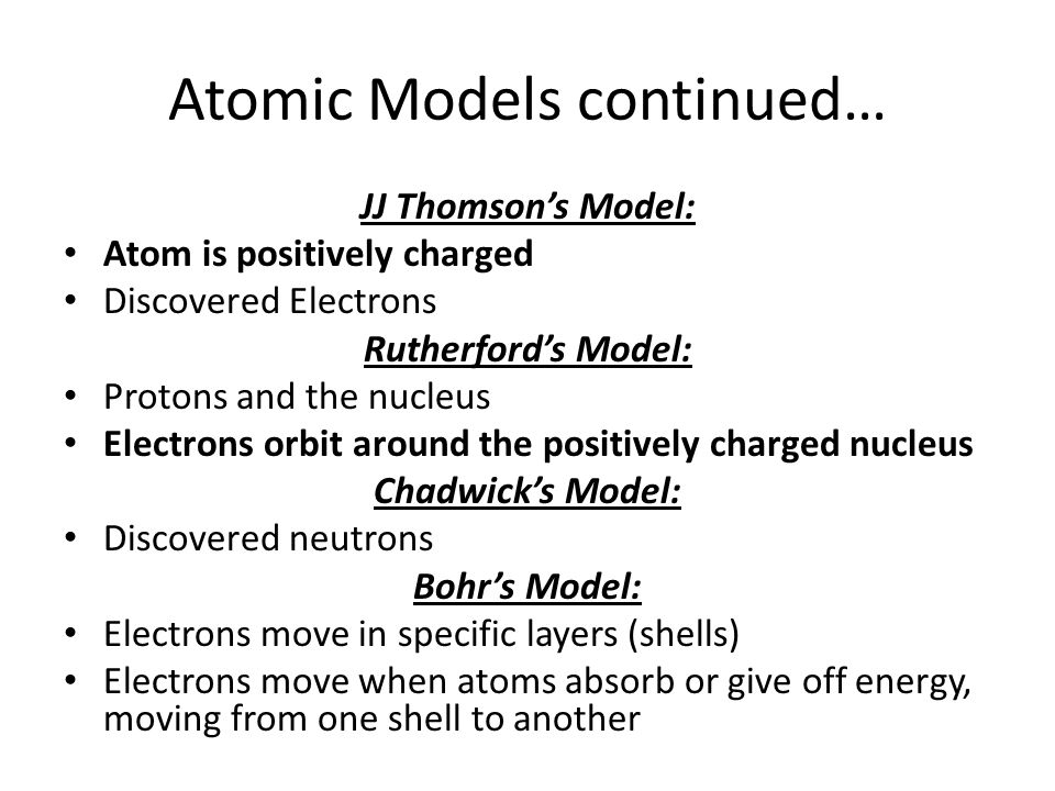 Atomic Models continued…