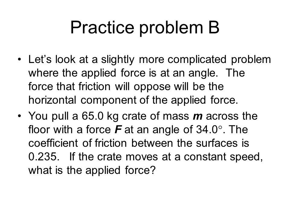 Practice problem B