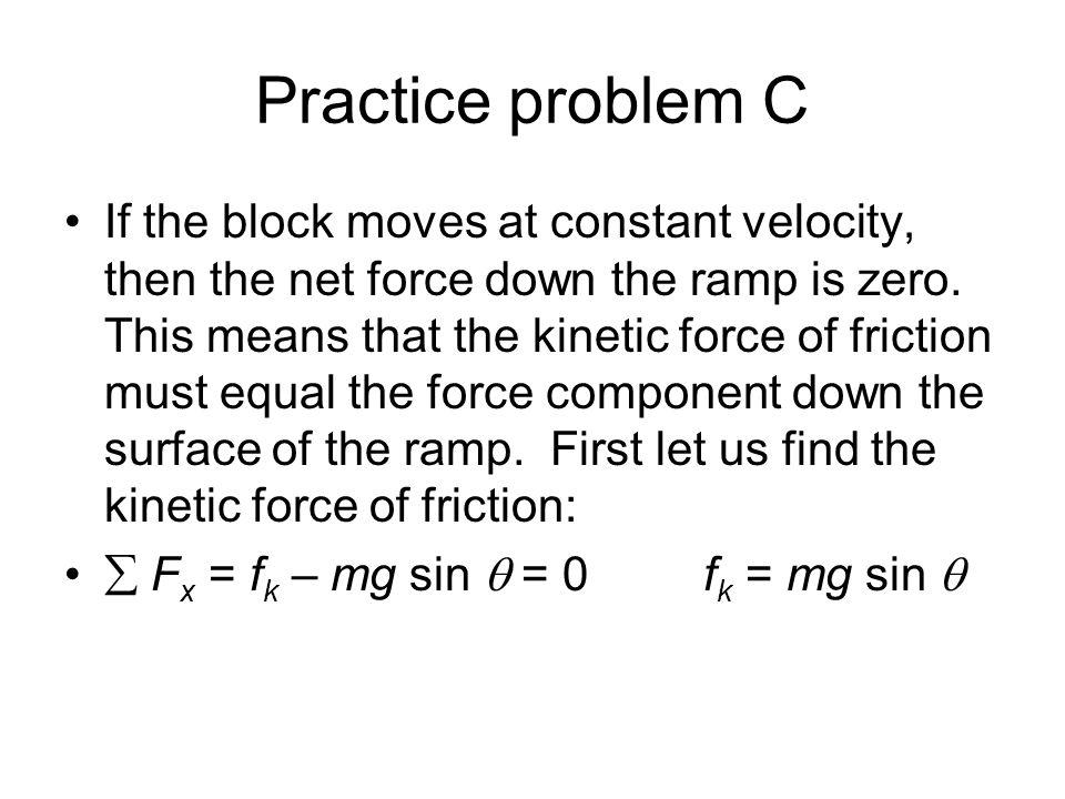 Practice problem C