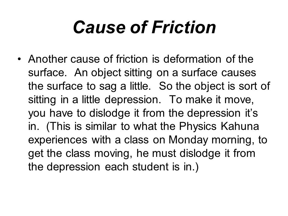 Cause of Friction