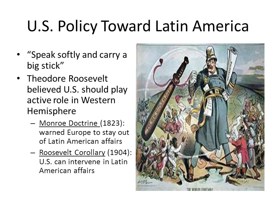 U.S. Policy Toward Latin America
