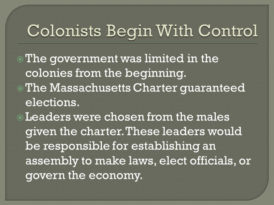Colonists Begin With Control