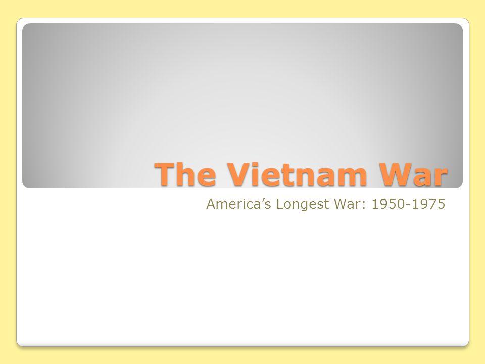 America's Longest War: 1950-1975