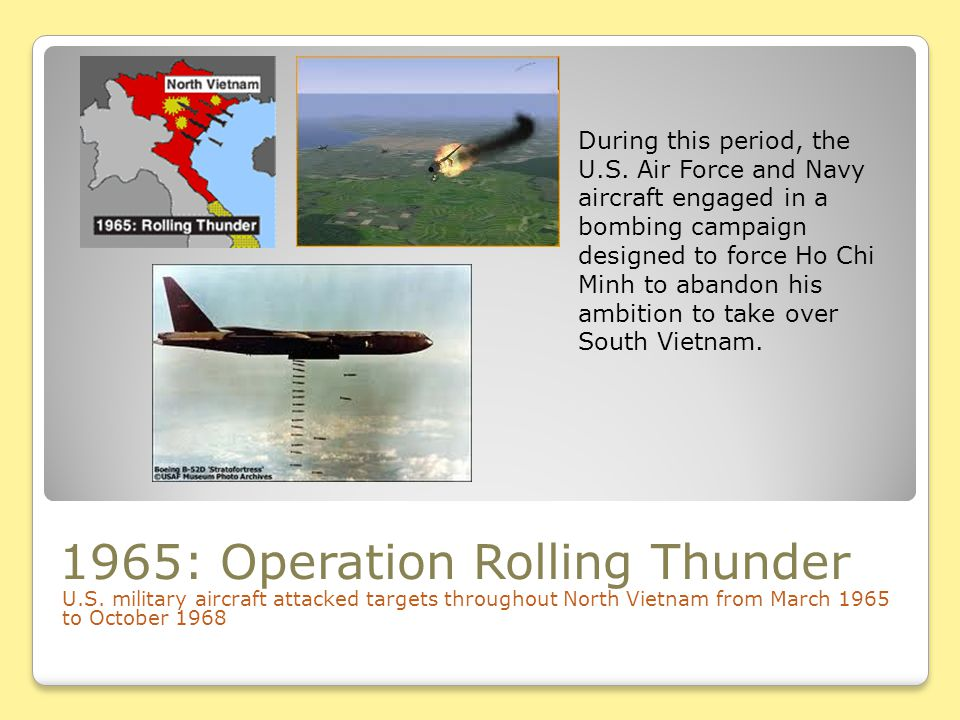 1965: Operation Rolling Thunder