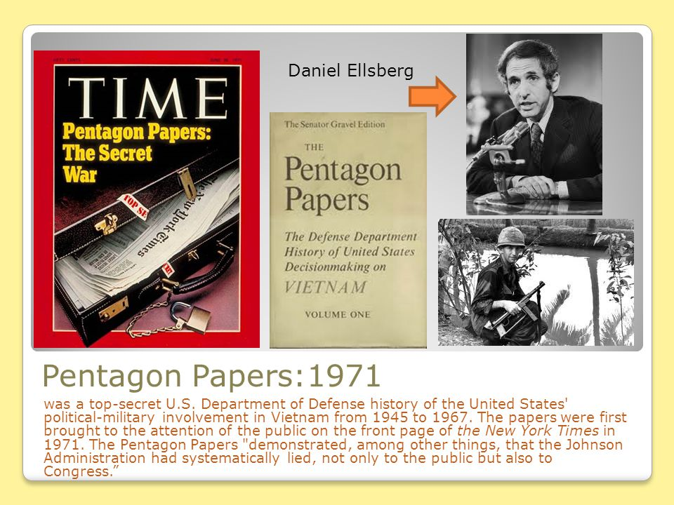 Pentagon Papers:1971 Daniel Ellsberg