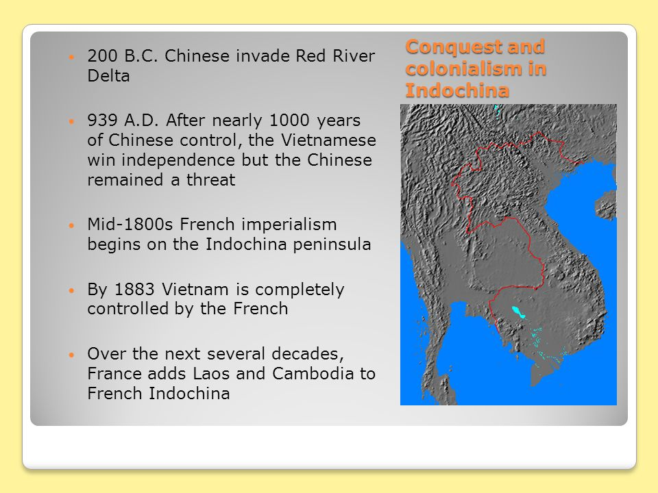 Conquest and colonialism in Indochina