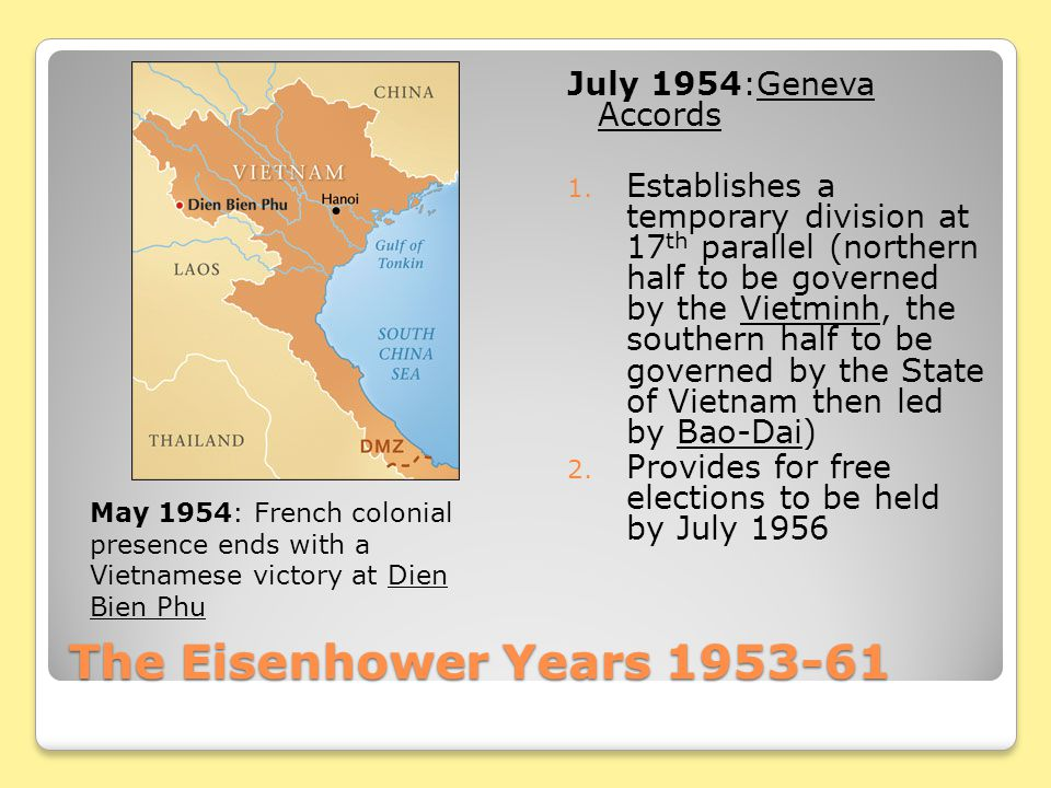 The Eisenhower Years 1953-61 July 1954:Geneva Accords